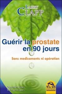 Guérir la prostate en 90 jours - Sans médicament ni opération.pdf