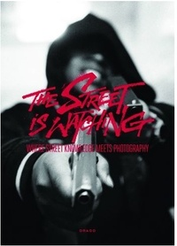 Larry Clark et Glen E. Friedman - The Street is Watching - Where street knowledge meets photography.