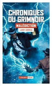 Larry Correia - Chroniques du Grimnoir Tome 2 : Malédiction.