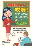 Larry Feign - Aieeyaaa ! - Apprenez le chinois à la dure.