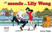 Larry Feign - Le monde de Lily Wong.