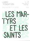 Larry Fondation - Les martyrs et les saints.