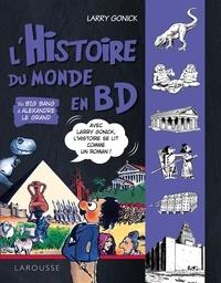 Larry Gonick et Eliane Benisti - Du Big Bang à Alexandre le Grand.