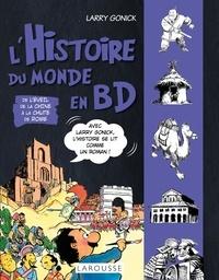 Larry Gonick - L'histoire du monde en BD Tome 2 : De l'éveil de la Chine à la chute de Rome.