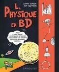Larry Gonick et Art Huffman - La physique en BD.