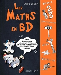 Larry Gonick - Les maths en BD - Volume 1.