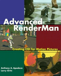 ADVANCED RENDERMAN. Creating CGI for Motion Pictures - Larry Gritz | Showmesound.org