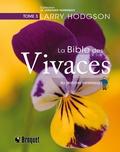 Larry Hodgson - La Bible des vivaces du jardinier paresseux - Tome 3.