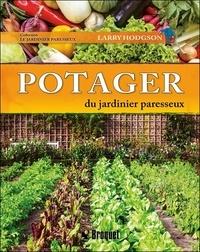 Larry Hodgson - Potager du jardinier paresseux.
