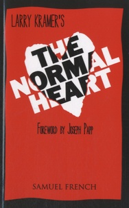 Larry Kramer - The Normal Heart.