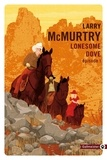 Larry McMurtry et Laura Derajinski - Lonesome Dove 1.