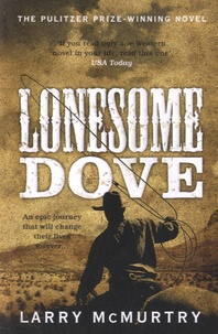 Larry McMurtry - Lonesome Dove.