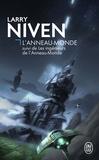 Larry Niven - L'Anneau-Monde - Suivi de Les ingénieurs de l'Anneau-Monde.