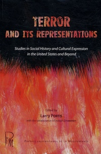 Larry Portis - Terror and its Representations - Studies in social history and cultural expression in the United States and beyond.