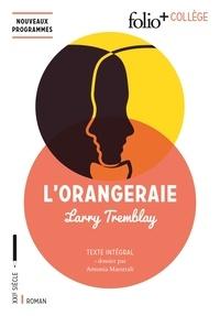 Larry Tremblay - L'orangeraie - Texte intégral.