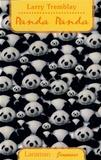 Larry Tremblay - Panda panda.