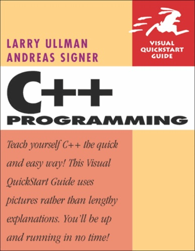 Larry Ullman - C++ Programming : Visual Quickstart Guide.