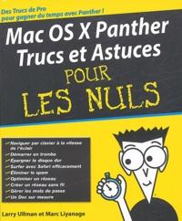 Larry Ullman et Marc Liyanage - Mac OS X Panther - Trucs et astuces pour les nuls.