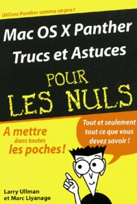 Larry Ullman et Marc Liyanage - Mac OS X Panther - Trucs et astuces.