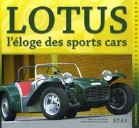 Larry Wilcox et Pierre-Yves Gaulard - Lotus - L'éloge des sports cars.