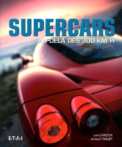 Larry Wilcox - Supercars - Au-delà des 300 km/h.