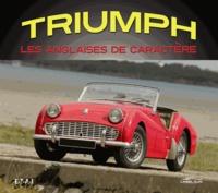 Larry Wilcox - Triumph, les anglaises de caractère.