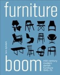 Lars Dybdahl - Furniture boom - Mid-century modern danish furniture 1945-1975.