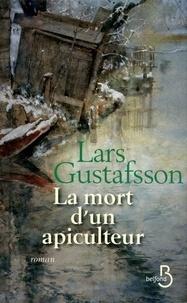 Lars Gustafsson - La mort d'un apiculteur.