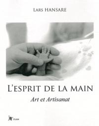Lars Hansare - L'esprit de la main - Art et Artisanat.