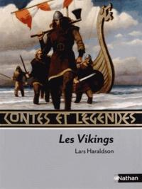 Lars Haraldson - Les Vikings - Contes et légendes.