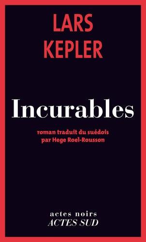 Incurables - Format ePub - 9782330020736 - 9,99 €