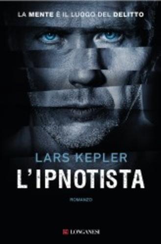 Lars Kepler - L'ipnotista.