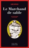Lars Kepler - Le Marchand de sable.