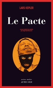 Le Pacte - Lars Kepler - Format PDF - 9782330004415 - 9,49 €