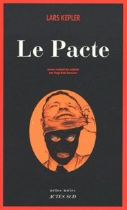 Lars Kepler - Le Pacte.