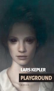 Lars Kepler - Playground.