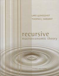 Lars Ljungqvist et Thomas-J Sargent - Recurdive Macroeconomic Theory.