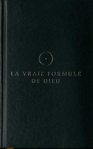 Lars Muhl - La vraie formule de Dieu - Pour les anges des villes et autres esprits libres !.