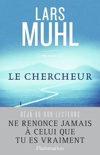 Lars Muhl - O' Manuscrit - Tome 1, Le chercheur.