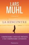 Lars Muhl - O'Manuscrit - Tome 2, La rencontre.