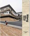 Lars Muller publishers - Wang Shu amateur architecture studio.