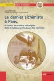 Lars Ohrström - Le dernier alchimiste à Paris, et autres excursions historiques dans le tableau périodique des éléments.