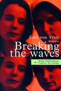 Lars von Trier - Breaking the waves.