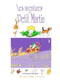 Lascor Gerald - Les aventures du Petit Martin.