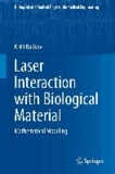 Laser Interaction with Biological Material - Mathematical Modeling.