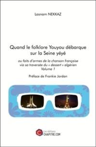 Era-circus.be Quand le folklore youyou débarque sur la Seine yéyé ou faits d'armes de la chanson française via sa traversée du