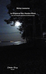 Lasource Remy - La disparue des hautes rives.