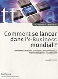 Lassaad Ghachem - Comment se lancer dans l'e-Business mondial ? - L'entreprise avec une expérience internationale y réussit-elle plus facilement ?.