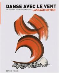 Deedr.fr Danse avec le vent. Calligraphie arabe contemporaine Image
