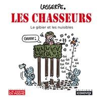 Lasserpe - Les Chasseurs - Le gibier et les nuisibles.